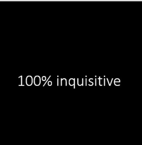 100% Inquisitive