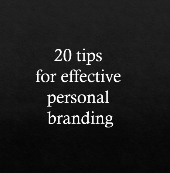20 tips for effective personal branding